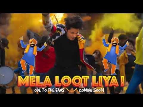 MELA LOOT LIYA LYRICS