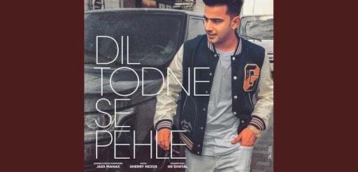 Dil Todne Se Pehle Lyrics-Dil Todne Se Pehle Lyrics
