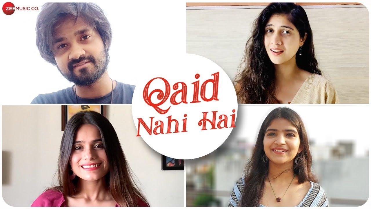 Qaid Nahi Hai Lyrics-Qaid Nahi Hai Lyrics