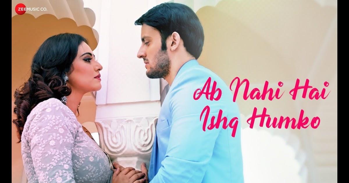Ab Nahi Hai Ishq Humko Lyrics-Ab Nahi Hai Ishq Humko Lyrics