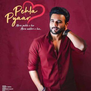 Pehla Pyaar Lyrics-Pehla Pyaar Lyrics