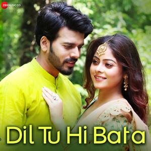 Dil Tu Hi Bata Lyrics